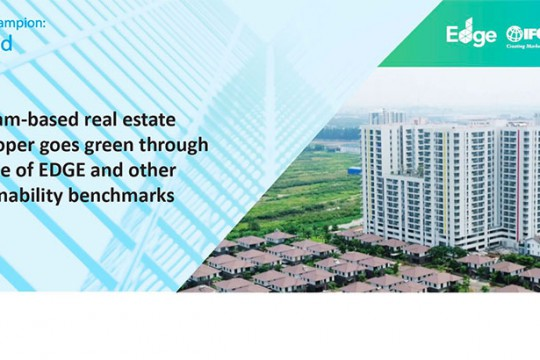 VIETNAM-BASED REAL ESTATE DEVELOPER COMMITS TO SUSTAINABILITY THROUGH THE USE OF EDGE AND OTHER GLOBAL BENCHMARKS